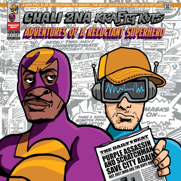 Album artwork of 'Adventures Of A Reluctant Superhero' by Chali 2na & Krafty Kuts