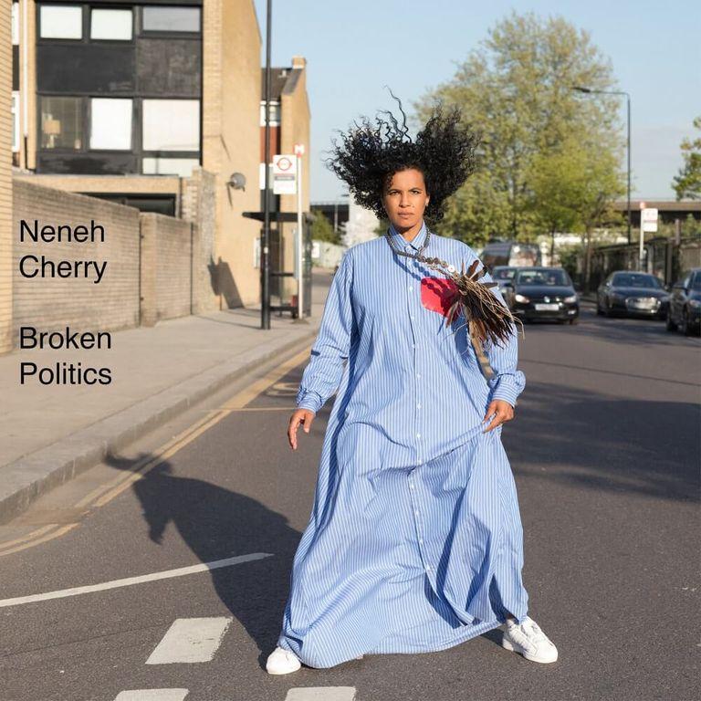 Album artwork of 'Broken Politics' by Neneh Cherry
