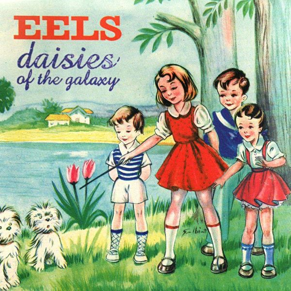 Album artwork of 'Daisies of the Galaxy' by Eels