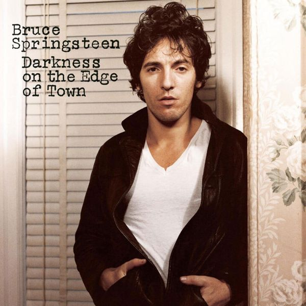 Album artwork of 'Darkness on the Edge of Town' by Bruce Springsteen