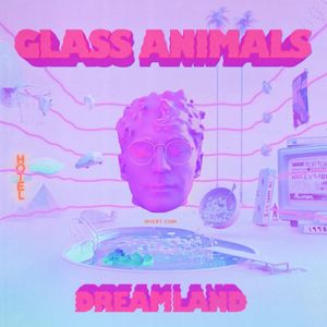 Album cover for Glass Animals - Dreamland