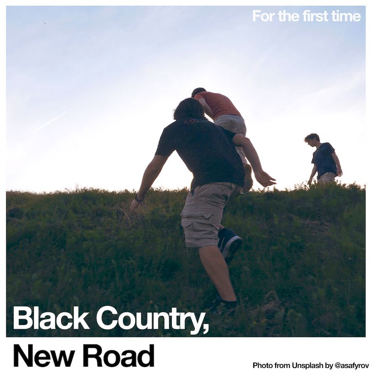 Album artwork of 'For the first time' by Black Country, New Road