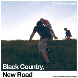 Album cover for Black Country, New Road - For the first time