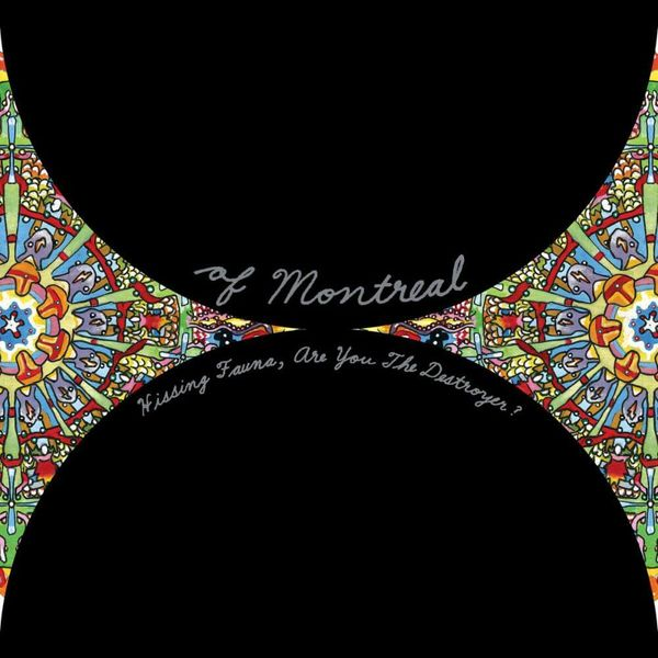 Album artwork of 'Hissing Fauna, Are You the Destroyer?' by of Montreal
