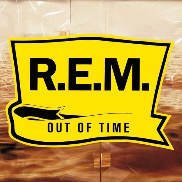 Album artwork of 'Out of Time' by R.E.M.