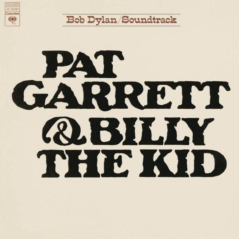 Album artwork of 'Pat Garrett and Billy the Kid' by Bob Dylan