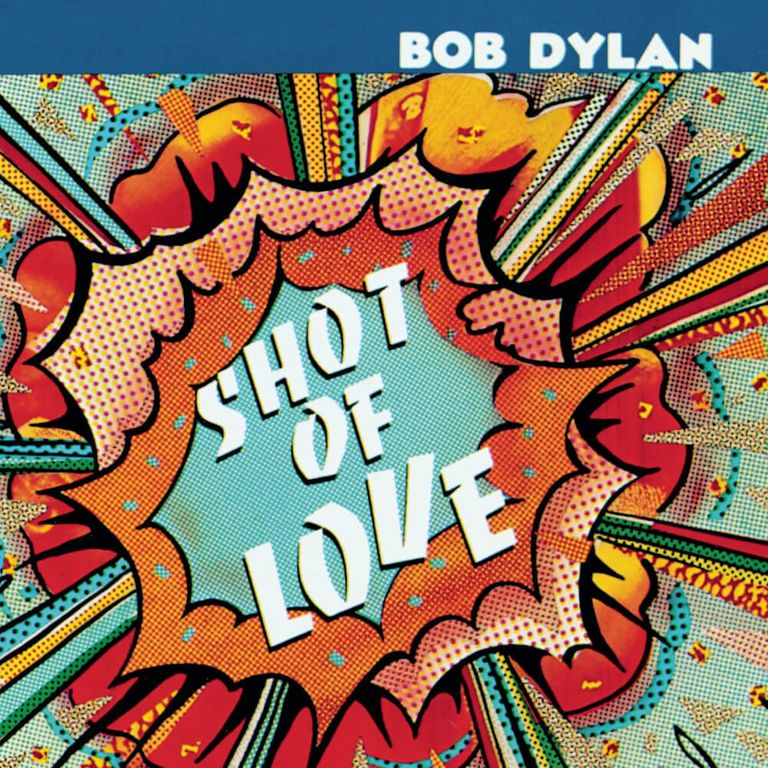 Album artwork of 'Shot of Love' by Bob Dylan