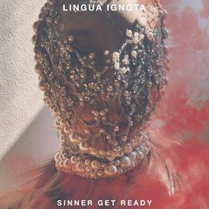 Album cover for Lingua Ignota - Sinner Get Ready