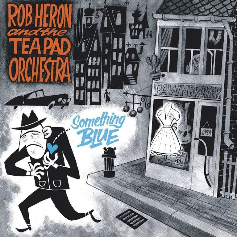 Album artwork of 'Something Blue' by Rob Heron & The Tea Pad Orchestra