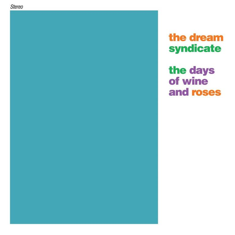 Album artwork of 'The Days of Wine and Roses' by The Dream Syndicate