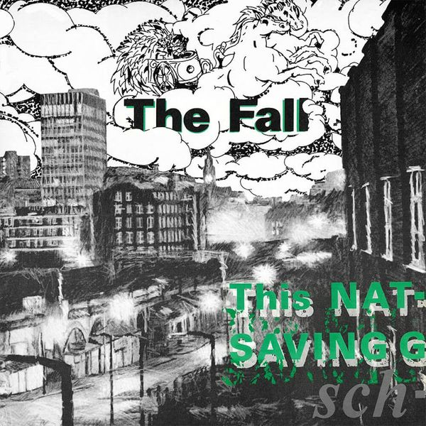 Album artwork of 'This Nation's Saving Grace' by The Fall