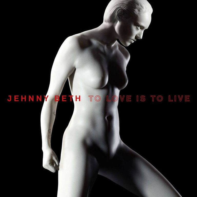 Album artwork of 'To Love Is to Live' by Jehnny Beth