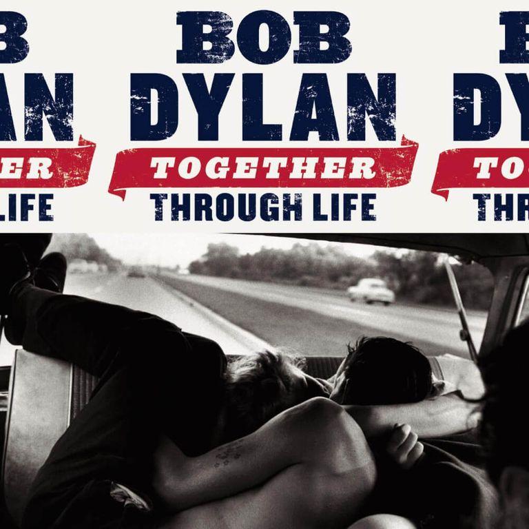 Album artwork of 'Together Through Life' by Bob Dylan