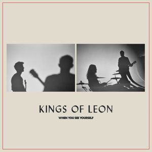 Album cover for Kings of Leon - When You See Yourself